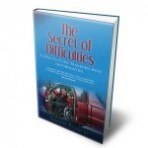 The Secret of Difficulties: 4 Steps to Turn Tragedies into Opportunities (Print Version)