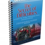 (Printed Workbook) The Secret of Difficulties:  4 Steps to Turn Tragedies into Opportunities